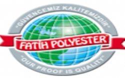 Fatih Polyester Turizm ve Gıda Sanayi Dış Tic. Ltd. Sti.
