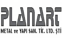 Planart Metal Ve Yapı San. Tic. Ltd. Şti.