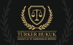 Avukat Burak Kaan TÜRKER Hukuk ve Danışmanlık Bürosu